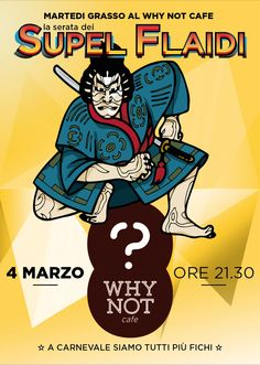 Carnevale 2014 al Why Not Cafe