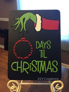 Grinchs Days Til Christmas Countdown Chalkboard! Measures approximately 8x6 and is perfect to set on an easel to not take up too much space. This is great for kids or even in a classroom