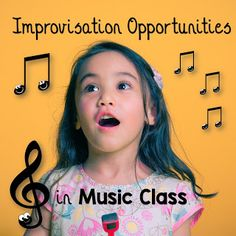 SING-PLAY-CREATIVELY: IMPROVISATION ACTIVITIES IN MUSIC CLASS