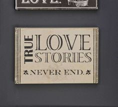 True Love Stories Sign