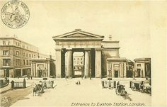 Postcard of the Euston Arch Euston Station, Sherlock Series, London History, Old London, Old Pictures, England, Lost, Smoke, Architecture