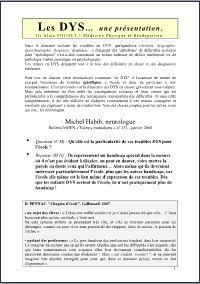 PRÉSENTATION MÉDICALE DES DYS. Les DYS... Une présentation par le Dr Alain POUHET - Médecine physique et réadaptation. PDF - 2,2 Mo