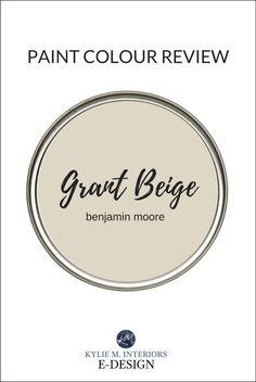 Paint Colour Review: Benjamin Moore Grant Beige HC-83 Warm Gray Paint, Best Gray Paint Color, Blue Gray Paint Colors, Greige Paint Colors, Paint Colours, Neutral Paint, Wall Colors, Tan Paint, Warm Grey