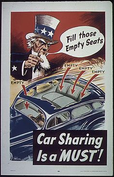 "American poster: Fill Those Empty Seats. Car Sharing is a ""Must""!"