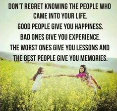 Happiness, experience, lessons, and memories!