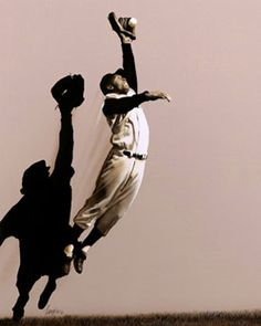 Willie Mays- people like this who can make a little girl dream about being an outfielder