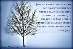 Nan Jones encourages pastors' wives to hold fast during a winter season of the soul, trusting God to sustain them until the season has passed.