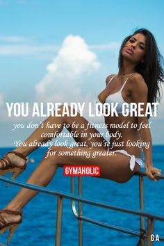 I keep having to tell my friends this. You already look great, you're just improving yourself for better things. :)