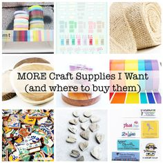 More craft supplies I want....and where to buy them :)