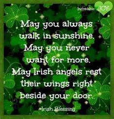 I love Irish blessings - and I'm definSt. PATRICK'S DAYitely not Irish, at least, I don't think I have any Irish blood . a possibility tho Irish Prayer, Irish Blessing, San Patrick, Irish Proverbs, Proverbs Quotes, Irish Eyes Are Smiling, St Patrick's Day Crafts, Luck Of The Irish, Irish Recipes