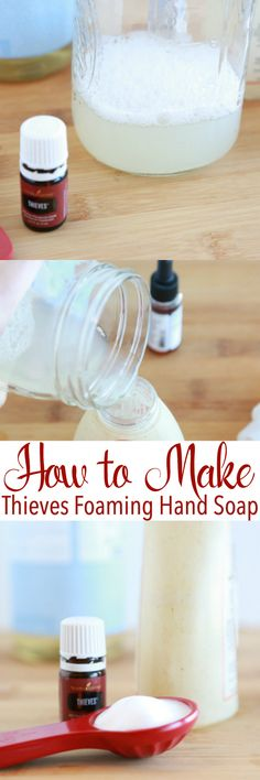 Learn how to make Thieves Foaming Hand Soap