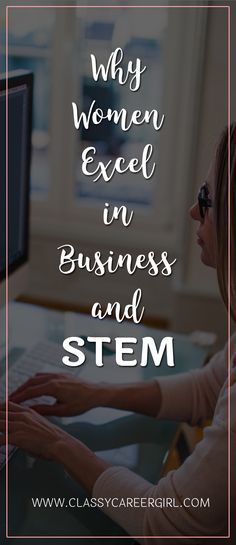 """Why Women Excel in Business and STEM  Many women like to rely on the words of author and Facebook CEO Sheryl Sandberg and her Lean In philosophy. Although it's true that some aspects of """"leaning into"""" the men's club might provide an advantage for women in executive positions, there are reasons outside of this philosophy as to why we succeed.  Read More: http://www.classycareergirl.com/2016/09/women-business-stem/"""