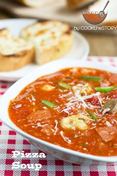 Pizza Soup with Mozza Toast - tastes just like pizza but ready in 15 minutes