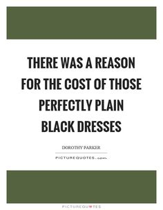 there-was-a-reason-for-the-cost-of-those-perfectly-plain-black-dresses-quote-1.jpg (620×800)
