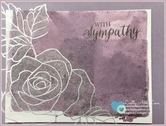 """Sympathy card made with """"Rose Wonder"""" stamp set from Stampin' Up! Inside of card is blank for your personal message. Back of card includes artist information and copyright information for Stampin' Up!"""