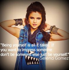 What are some Selena Gomez quotes?