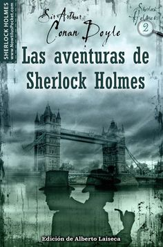 """Las aventuras de Sherlock Holmes""-Sir Arthur Conan Doyle."