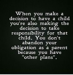 Quotes About Selfish Parents Absolutely Too Many Parents Are So