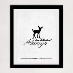 Harry Potter Quote - Always - Deer Patronus, Severus Snape, Doe, Black and White decor - 8x10 Print