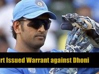 Court issued warrant against Dhoni