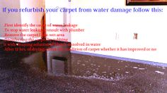 Confused what to do with the flooded carpet? Follow this!!!!!