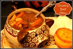 Sweet Tea and Cornbread: Country Beef Stew!