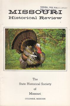 April 1987 Missouri Historical Review Magazine Fannie Hurst Edgar Snow M/V Brownville