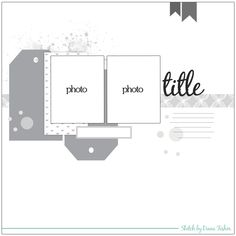 design by diana: My Scraps and More {sketch challenge} Scrapbook Layout Sketches, Scrapbook Templates, Scrapbook Designs, Card Sketches, Scrapbook Albums, Scrapbooking Layouts, Scrapbook Cards, Photo Sketch, Photo Layouts