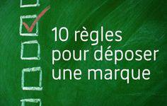 10 règles pour déposer une marque