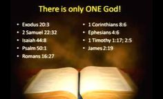There is only One God!