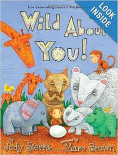 Book about adoption -Wild About You!: Judy Sierra, Marc Brown:
