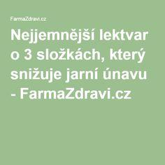 Nejjemnější lektvar o 3 složkách, který snižuje jarní únavu - FarmaZdravi.cz