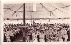 old time tent revival - Google Search