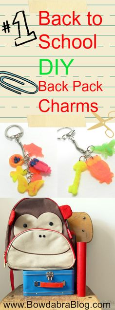 Back to School Backpack Charms - easy tutorial #backtoschool