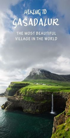 Hiking to Gasadalur: The World's Most Beautiful Village. Travel in Europe.