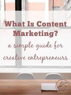 What is content marketing, and does your business really need it? Find out in this simple guide for online creative entrepreneurs!