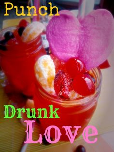 {Punch, Drunk, Love} corona, cherry vodka mixed with Hawaiian Punch...a sweet Valentine's Day Mixed Cocktail