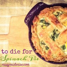 Perfect, Easy Spinach Pie: Sunday in the Oven Baking Recipe