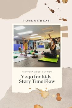 Story time yoga for children ages 4-7. Follow along as we flow through the story together!