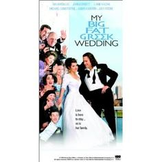 my big fat greek wedding -