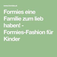Formies eine Familie zum lieb haben! - Formies-Fashion für Kinder Math Equations, Quadrilateral, Kids