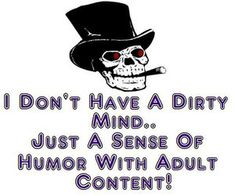 Dirty Mind Funny Quotes. QuotesGram by @quotesgram