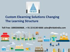 Custom Elearning Solutions Changing The Learning Structure   >>>  Custom learning solutions are available for all fields in forms like podcasts, games, mobile apps, interactive presentations, websites, videos and audios. These may be used to train students on various subjects and topics.   #CustomLearningSolutions, #CustomElearningCourses, #Mumbai, #TridatIndia