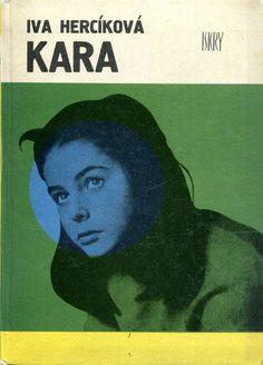 """""""Kara"""" (Trest) Iva Hercikova Translated by Jadwiga Bułakowska Cover by Mieczysław Kowalczyk Book series Z kogutem  Published by Wydawnictwo Iskry 1974"""