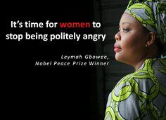 Il est peut-être temps que les femmes cessent d'être poliment en colère!