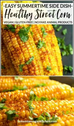 Need a summertime side dish that's vegan, allergy-friendly, and doesn't use imitation animal products? Try this healthy version of street corn, which takes only 5 minutes prep time and can be ready to eat in 30 minutes! #vegancorn #veganstreetcorn #veganstreetcornrecipe #cornonthecobb #streetcornrecipe #bohemianvegankitchen Street Corn, Vegan Kitchen, Vegan Gluten Free, Family Meals, Summertime, Side Dishes, Vegetables, Eat, Healthy