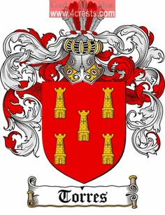 Torres Coat of Arms / Torres Family Crest  This Spanish and French surname of TORRES was a habitation name from Tours in Eure-et-Loire, nort...