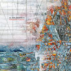 "Explosions in the Sky announce ""The Wilderness"" 