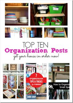 Top 10 Organizing Ideas {Get Your House In Order}