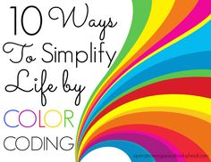 operation organization: 10 Ways to Simplify Your Life by Color Coding
